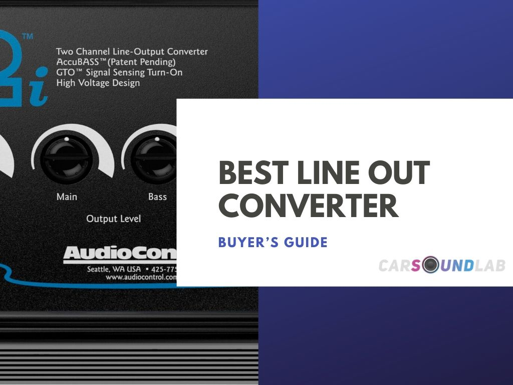 Best Line Out Converter